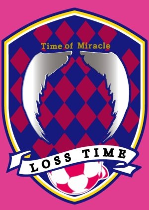 Time of Miracle: Loss Time