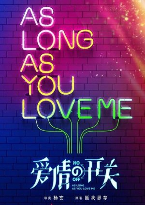 As Long As You Love Me 2019 Mydramalist
