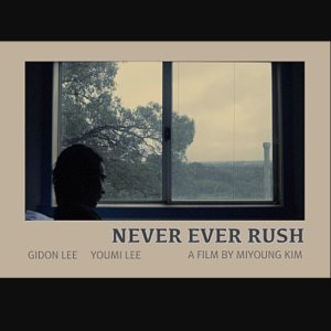 Never Ever Rush (2018) photo