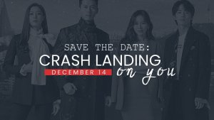 Save The Date: Crash Landing on You
