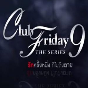 Club Friday 9: The Series (2017) photo