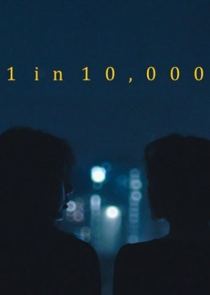 1 in 10,000 (Act II)