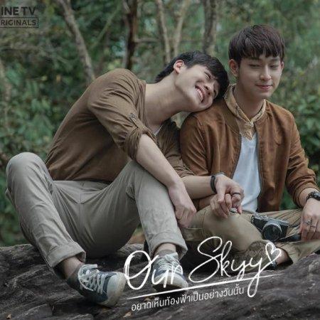Our Skyy (2018) - Episodes - MyDramaList